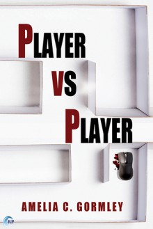 Player vs Player - Amelia C. Gormley
