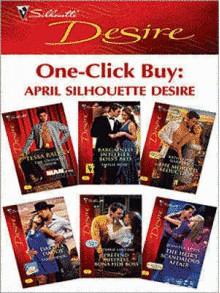 One-Click Buy: April 2009 Silhouette Desire - Tessa Radley, Jennifer Lewis, Emilie Rose, Katherine Garbera, Sara Orwig, Yvonne Lindsay