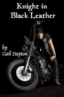 Knight In Black Leather - Gail Dayton
