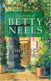 The End Of The Rainbow - Betty Neels