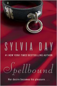 Spellbound - Sylvia Day