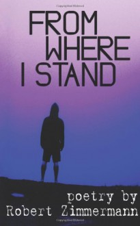 From Where I Stand - Robert Zimmermann