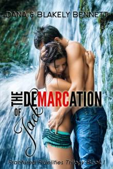 The Demarcation of Jack - Dana Bennett, Blakely Bennett