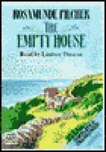The Empty House - Rosamunde Pilcher, Lindsay Duncan