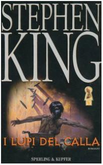 I lupi del Calla - Tullio Dobner, Stephen King