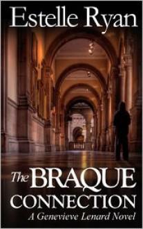 The Braque Connection - Estelle Ryan