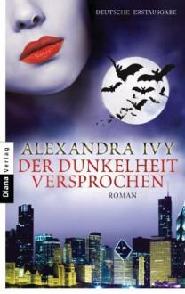 Der Dunkelheit versprochen - Alexandra Ivy, Kim Kerry