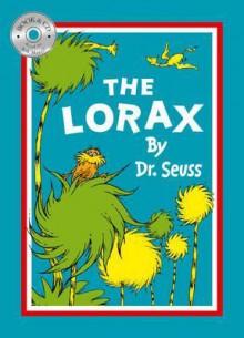 The Lorax. by Dr. Seuss - Dr. Seuss