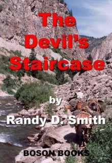 The Devil's Staircase - Randy Smith