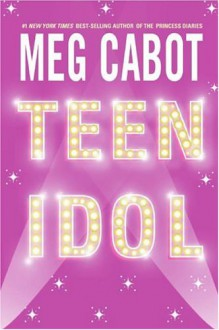 Teen Idol - Meg Cabot