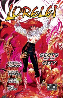 Lorelei: Sects and the City - Steven A. Roman