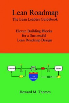 Lean Roadmap - Howard Thomes, Lulu Press