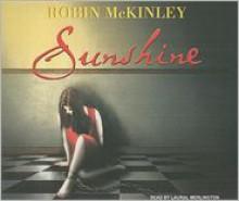 Sunshine - Robin McKinley, Laural Merlington