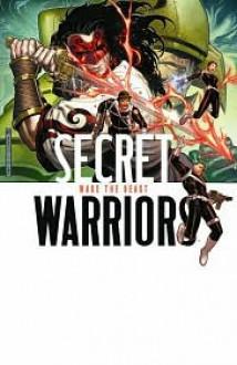 Secret Warriors, Vol. 3: Wake the Beast - Jonathan Hickman, Stefano Caselli, Gianluca Gugliotta