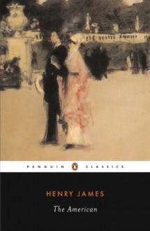 The American - Henry James, William C. Spengemann