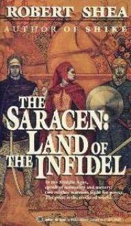 Land of the Infidel - Robert Shea