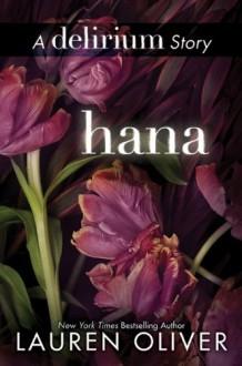 Hana - Lauren Oliver