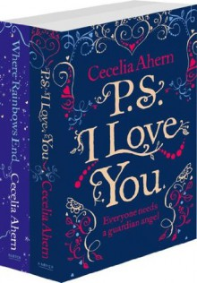 Cecelia Ahern 2-Book Valentine Collection: PS I Love You, Where Rainbows End - Cecelia Ahern