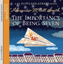 Importance of Being Seven - David Rintoul, Alexander McCall Smith