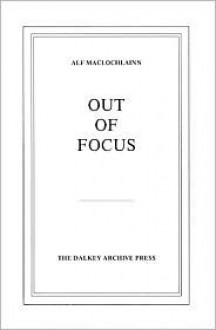 Out of Focus - Alf MacLochlainn