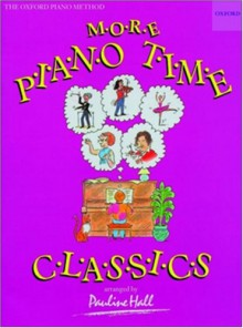 More Piano Time Classics - Pauline Hall