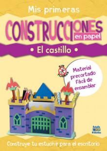 Mis primeras construcciones en papel: El castillo - Edimat Libros