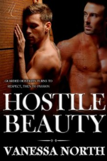 Hostile Beauty - Vanessa North