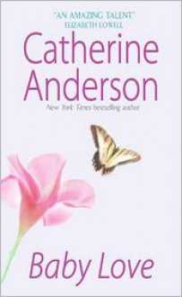 Baby Love - Catherine Anderson