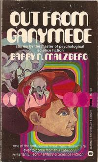Out From Ganymede - Barry N. Malzberg, K.M. O'Donnell, Kris Neville, Ken Longtemps