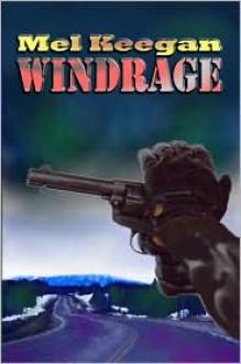 Windrage - Mel Keegan