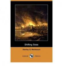 Shifting Seas - Stanley G. Weinbaum