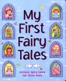 My First Fairy Tales - Nicola Baxter