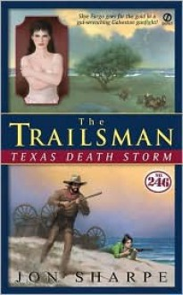Texas Death Storm (The Trailsman, #246) - Jon Sharpe