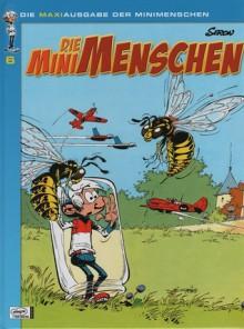Die Minimenschen Maxiausgabe 06 - Pierre Seron, Volker Hamann, Bernd Leibowitz, Bernd Weckwert