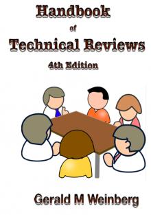 Handbook of Technical Reviews, 4th ed. - Gerald M. Weinberg
