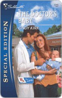 The Doctor's Baby - Cindy Kirk