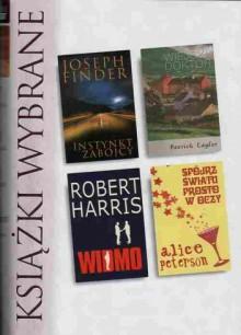 Instynkt zabójcy; Wiejski doktor; Widmo; Spójrz światu prosto w oczy - Robert Harris,Joseph Finder,Alice Peterson