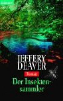 Der Insektensammler - Jeffery Deaver