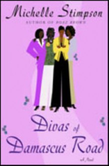 Divas of Damascus Road - Michelle Stimpson