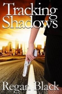 Tracking Shadows - Regan Black
