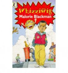 Whizziwig - Malorie Blackman