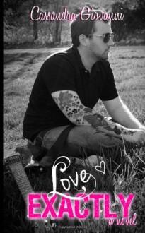 Love Exactly - Cassandra Giovanni, E.S. Tom