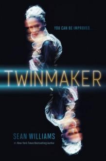 Twinmaker - Sean Williams