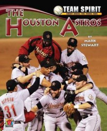 The Houston Astros - Mark Stewart