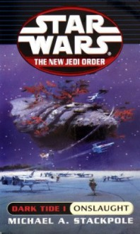 Star Wars: The New Jedi Order: Dark Tide 1: Onslaught (Audio) - Michael A. Stackpole, Anthony Heald