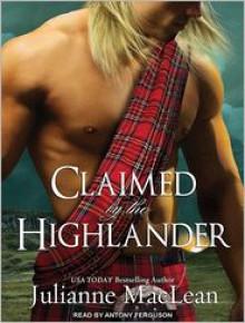 Claimed by the Highlander - Julianne MacLean, Antony Ferguson