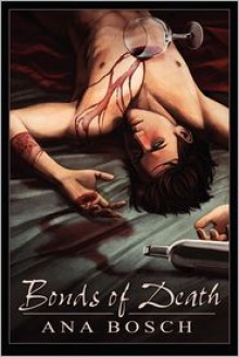 Bonds of Death - Ana Bosch