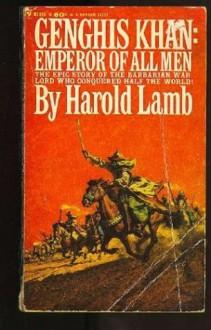 Genghis Khan - Harold Lamb