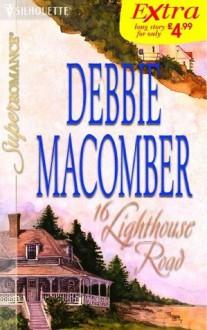 16 Lighthouse Road - Debbie Macomber