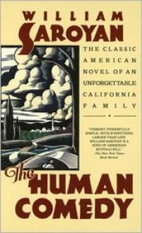 The Human Comedy - William Saroyan